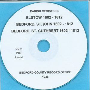 Elstow, St. John's Bedford and St. Cuthbert's Bedford, Bedfordshire, Parish Records[CD]